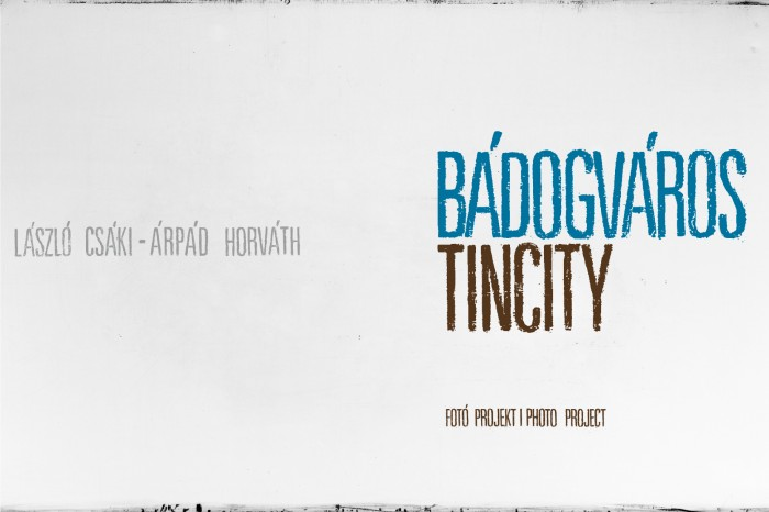 Tincity Photo Project   Bádogváros Fotó Projekt_01
